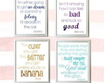 Golden Girls Quote Print Set//Printable Quote