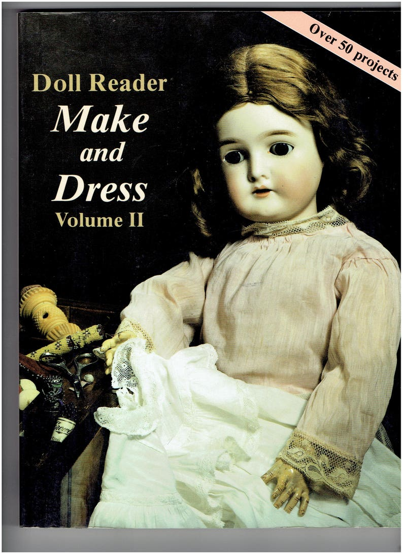 Doll Reader Book Make And Dress Volume Ii Article Reprints Etsy