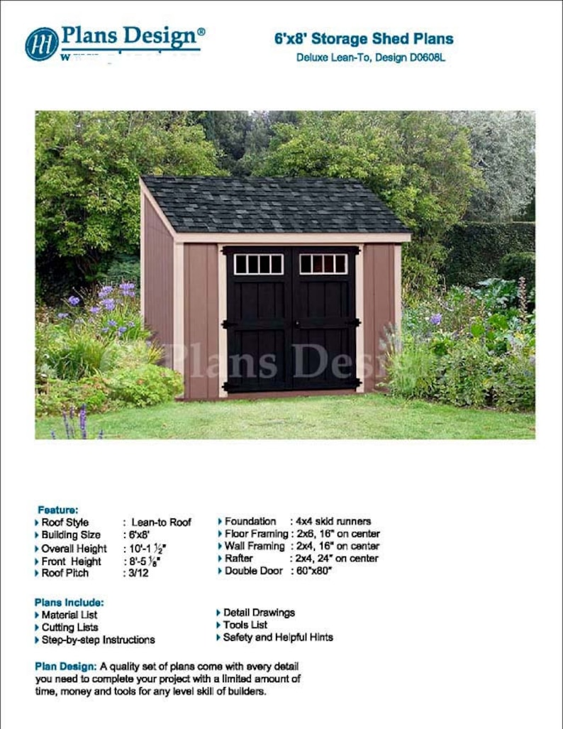 6 X 8 Garden Storage Lean To Shed Plans Blueprints Material List Detail Drawnings And Step By Step Instructions Included D0608l