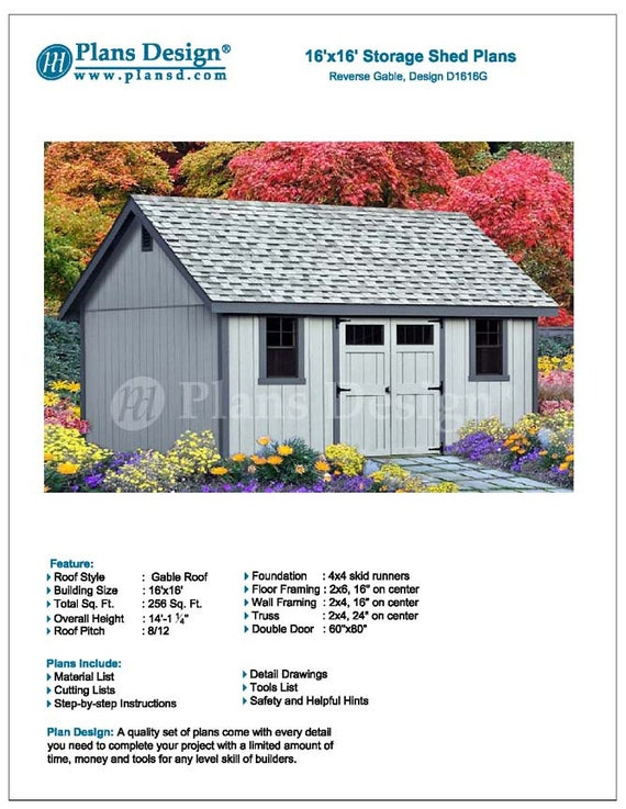16 X 16 Storage Gable Shed Plans Blueprints Material List Detail Drawnings And Step By Step Instructions Included D1616g