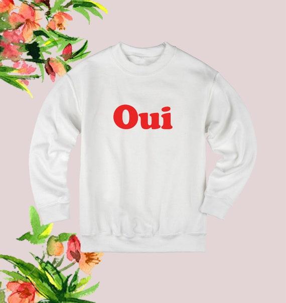 Oui Oui Rouge Français Slogan Sweatshirt Gris Noir Blanc Drôle Meme Pull Pull Dames Femmes Cadeau