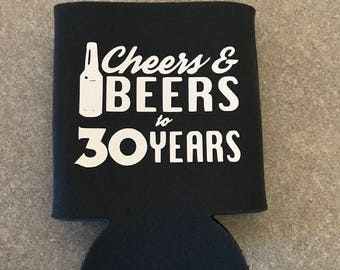 birthday can cooler, cheers to beers and 30 years, beer sleeve, beverage can cooler, coolie, can holder, dirty thirty, birthday gift
