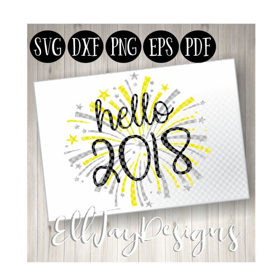 2018 svg, happy new year svg, firework svg, cut files, new year