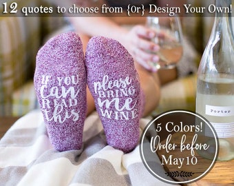 Funny Mother's Day Gift If You Can Read This Bring Me A Glass Of Wine Socks Wine Lover Gift Novelty socks Bachelorette Party Bridesmaid Gift