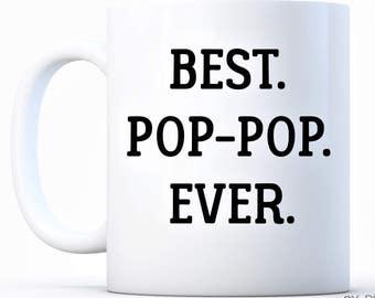 Best Pop Pop Ever Pregnancy Announcement Father's Day Grandpa Papa Papi Pop-Pop Grandparents World's Greatest Best Grandfather Poppop Coffee