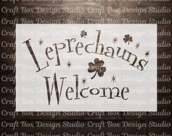 Leprechauns Welcome Reusable Stencil / St. Patrick's Day Stencil