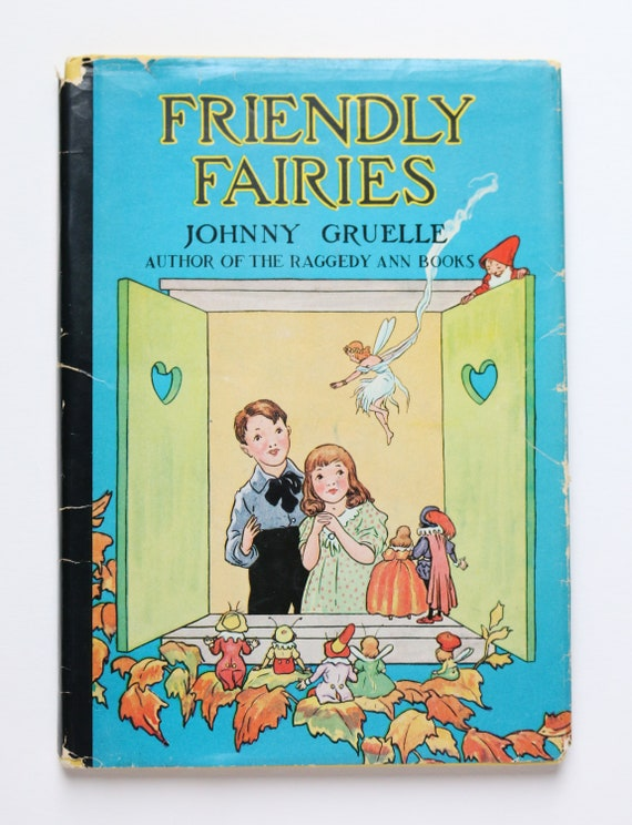 Friendly Fairies Written And Illustrated By Johnny Gruelle Etsy