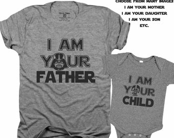 a6f6450e I am your father, I am your child, I am your daughter, I am your mother, I am  your son, starwars, gift for him, fathers day, new dad, B114