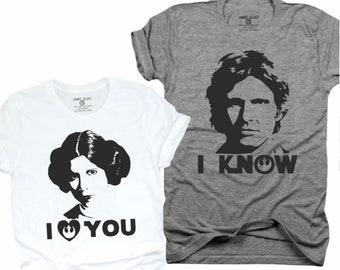 I love you, I know, princes Leia, hon solo, couples gift, mr & Mrs, his and hers, couples, princes Leia shirt, hon solo shirt, matching