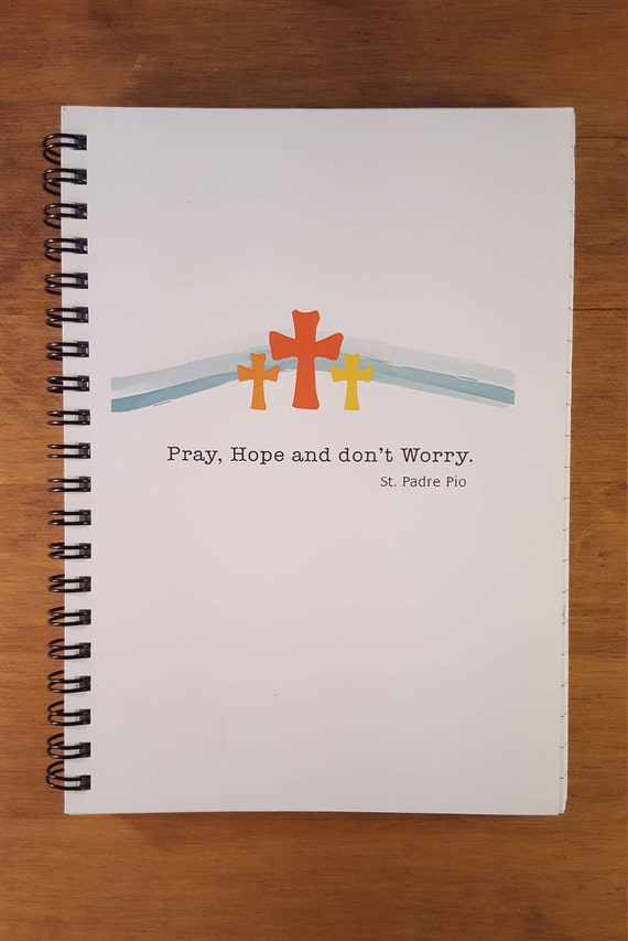 Pray Hope And Dont Worry Spiral Notebook Spiritual Etsy
