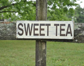 Sweet Tea- Rustic wood sign