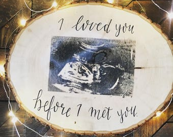 Customizable Ultrasound and Quote Wood Slice | Rustic Sign | Angel Baby | Baby Shower | Nursery