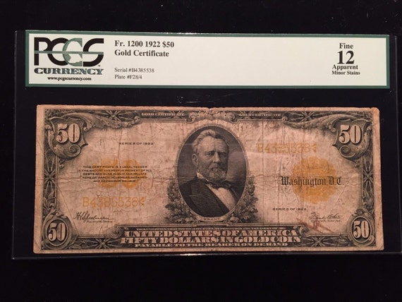 1922 Fifty Dollar Gold Certificate Grant Note PCGS Fine 12