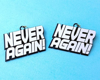 Never Again! Statement Earrings, In Multiple Color Combinations, with 14k Gold Plated or Stainless Steel Hooks, 3D Printed
