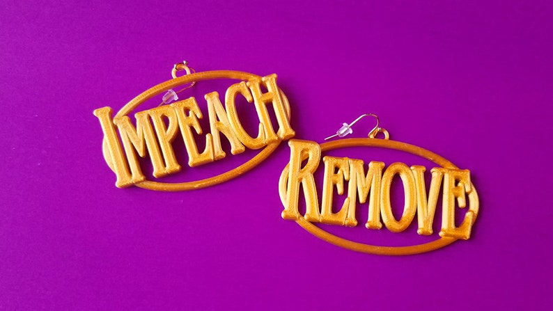 Impeach/Remove Statement Earrings 3D Printed Biodegradable image 0