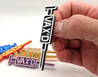 Vax'd Statement Pin, In Multiple Color Combinations, 3D Printed