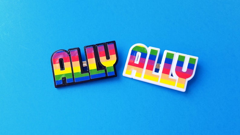 LGBTQ ALLY Pin 3D Printed Plastic with Printed Vinyl Overlaid White