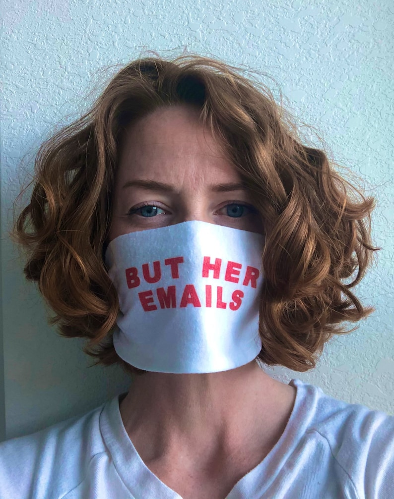 But Her Emails Face Mask Just a Hoax Face Mask I Miss Obama But Her Emails