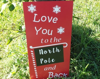 North Pole Sign, North Pole Greetings, North Pole Decor, Winter Wedding, Christmas Wedding, Christmas Sign, Love You to the North Pole