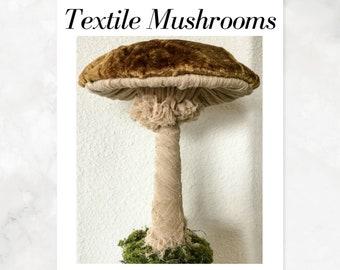 Textile Mushrooms PDF Tutorial