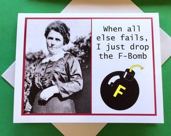 F-Bomb Card, Funny Card for Friend, Vintage Photo Card, Humorous Card, F-Bomb, Funny Friend Card, Funny Vintage Photo Card