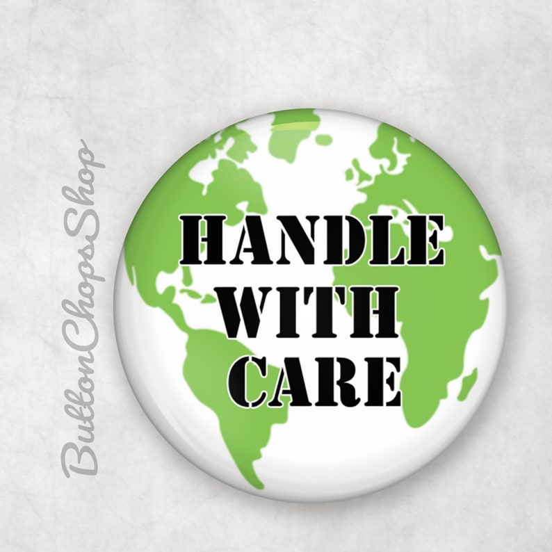 Save the planet Eco warrior Handle with care 1 image 0