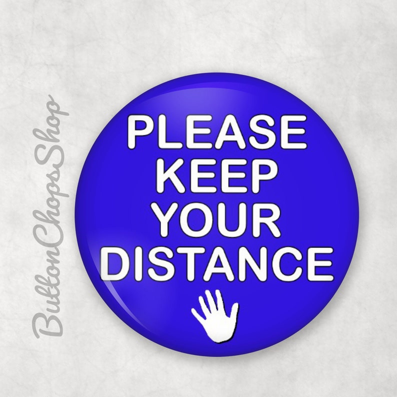 Social Distancing high risk badge lockdown please keep your Blue
