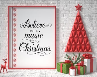 Christmas printable decor, believe in the magic of christmas, modern holiday decor, holiday typography decor, christmas decorations, xmas
