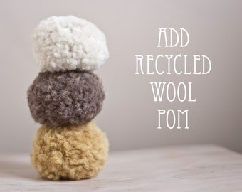 recycled wool pom add-on