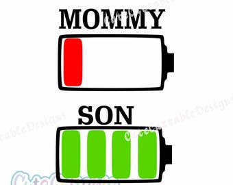 Low Battery svg Mommy and Son svg Battery svg file Mom svg Mothers Day svg Cutting Files for Cricut Silhouette and other Vinyl Cutters