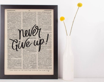 Never Give Up Dictionary Print