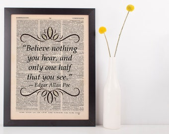 Believe nothing you hear Literary Gift Dictionary Art Print Book Edgar Allen Poe