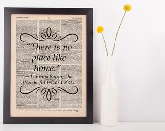 There is no place like home Dictionary Art Print Frank L Baum Wizard of Oz
