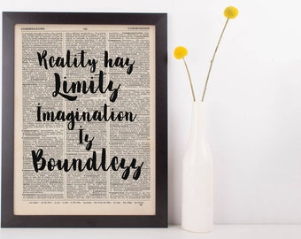 Reality Has Limits Imagination is Boundless Quote Dictionary Print