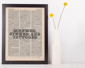 Screwed Stewed and Tattooed Dictionary Art Print Inspire Motivational