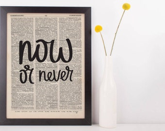 Now Or Never Dictionary Print