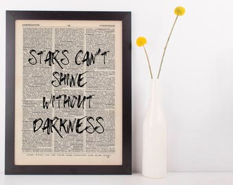 Stars Can't Shine Without Darkness Dictionary Art Print Inspire Motivational