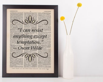 I Can Resist Anything Except Quote Dictionary Art Print Book Oscar Wilde