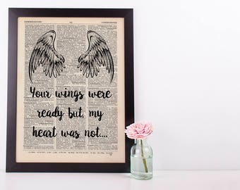 Your wings were ready Dictionary Art Wall Decor Art Loss Remembrance Angel
