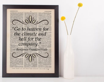 Go To Heaven For the Climate Quote Dictionary Art Print Book Wade