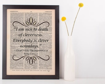 I am sick to death of cleverness Dictionary Art Print Book Oscar Wilde Gift Fun