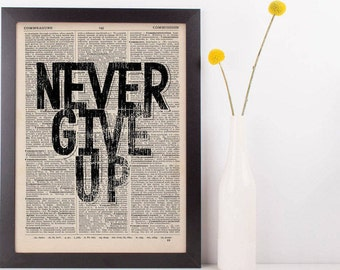 Never Give Up Quote Dictionary Print