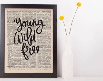 Young Wild Free Dictionary Print