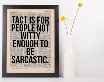 Tact is for people not witty Dictionary Art Funny Wall Decor Art Sarcasm