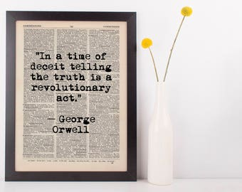 In a Time of Deceit Quote Dictionary Art Print, Vintage Orwell George