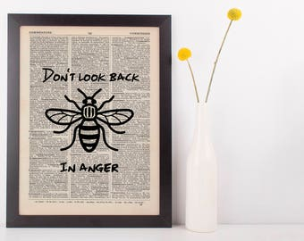 Don't Look Back In Anger Dictionary Art Print, Vintage Manchester Bee Quote