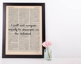 I Will Not Compare Myself To Strangers Dictionary Art Print Inspire Motivational