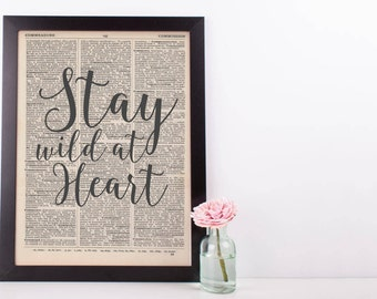 Stay Wild at Heart Dictionary Print
