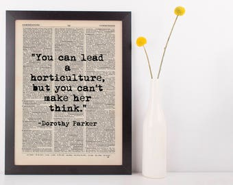 You Can Lead a Horticulture Dictionary Print, Vintage Dorothy Parker Quote