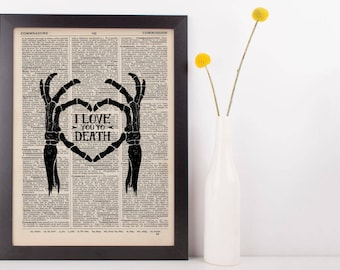 I Love You To Death Dictionary Print
